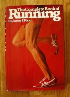 """Complete Book of Running"" by Jim Fixx"