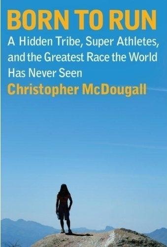 """Born to Run"" by Christopher McDougall"