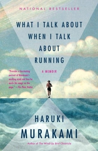 """What I Talk About When I Talk About Running"" by Haruki Murakami"