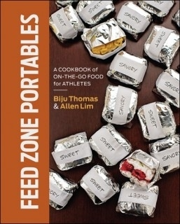 """Feed Zone Portables: A Cookbook of On-the-Go Food for Athletes"" by Biju Thomas and Allen Lim"