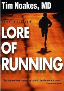 """Lore of Running"" by Tim Noakes"