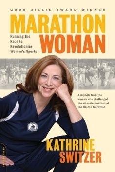 """Marathon Woman"" by Kathrine Switzer"